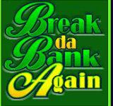 Break-da-Bank-Againwild